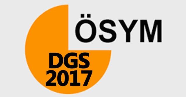 2017 DGS ek tercih sonuçları ÖSYM son dakika Açıklaması ...